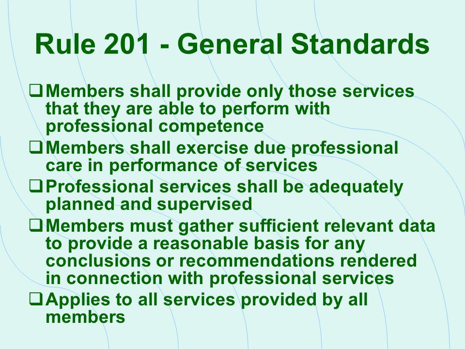 Rule 201 - General Standards