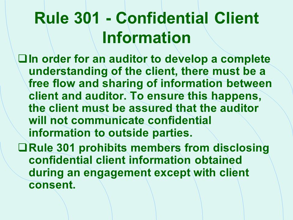 Rule 301 - Confidential Client Information
