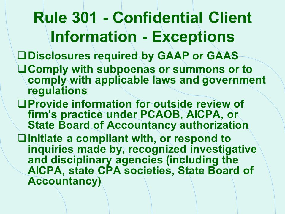 Rule 301 - Confidential Client Information - Exceptions