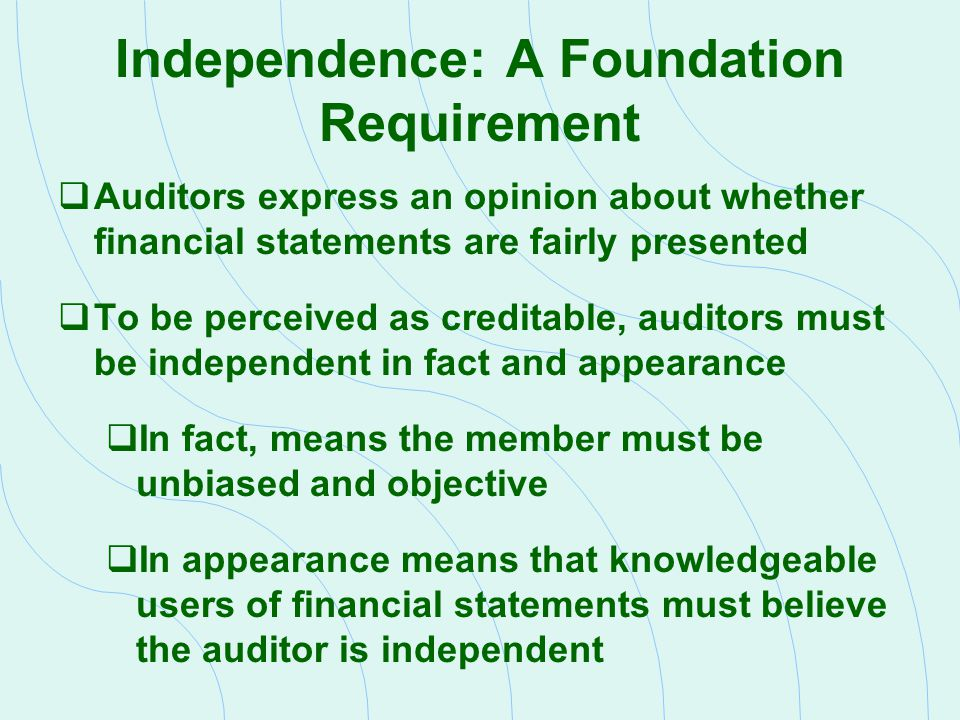 Independence: A Foundation Requirement