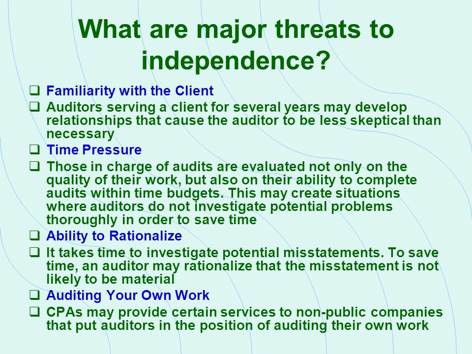 What are major threats to independence