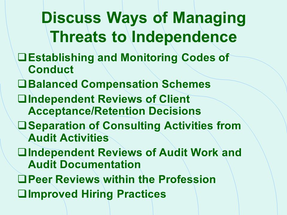 Discuss Ways of Managing Threats to Independence