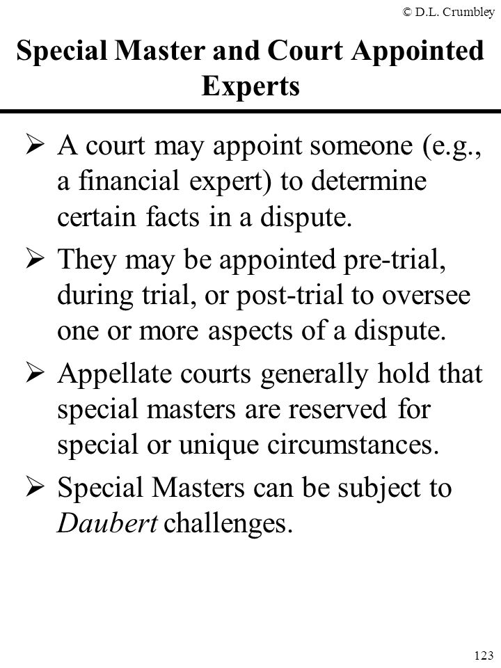Special Master and Court Appointed Experts