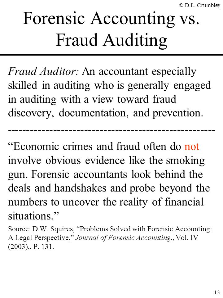 Forensic Accounting vs. Fraud Auditing