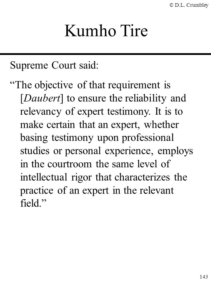 Kumho Tire Supreme Court said: