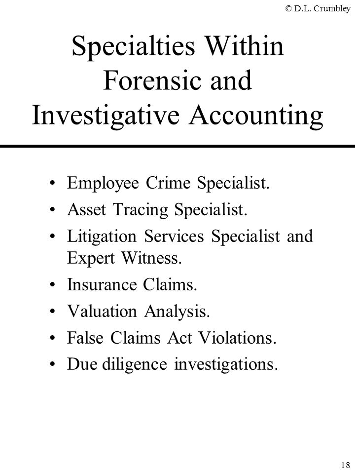 Specialties Within Forensic and Investigative Accounting
