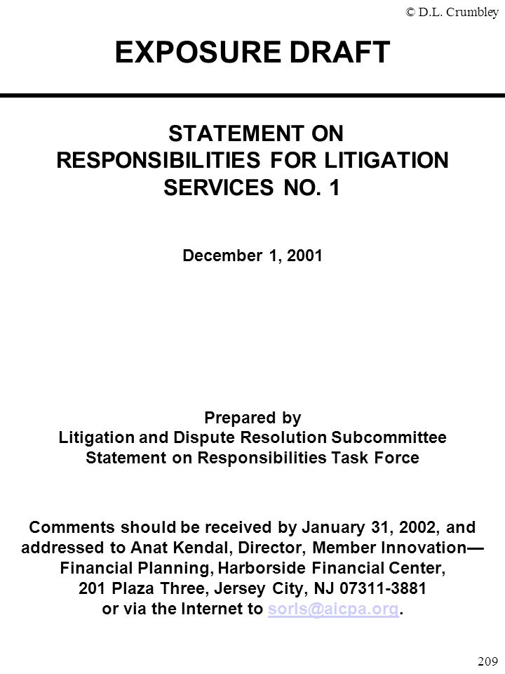 EXPOSURE DRAFT STATEMENT ON RESPONSIBILITIES FOR LITIGATION SERVICES NO.