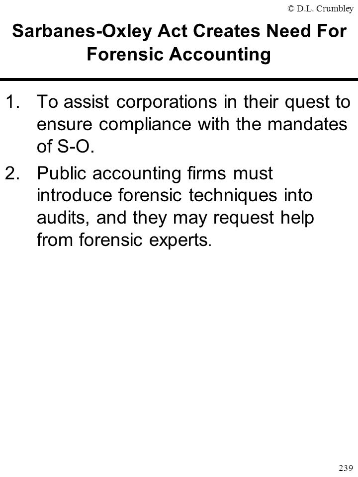 Sarbanes-Oxley Act Creates Need For Forensic Accounting