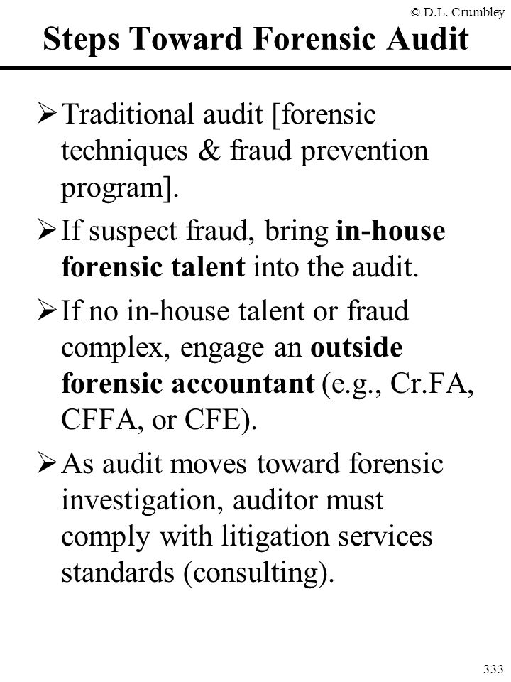 Steps Toward Forensic Audit