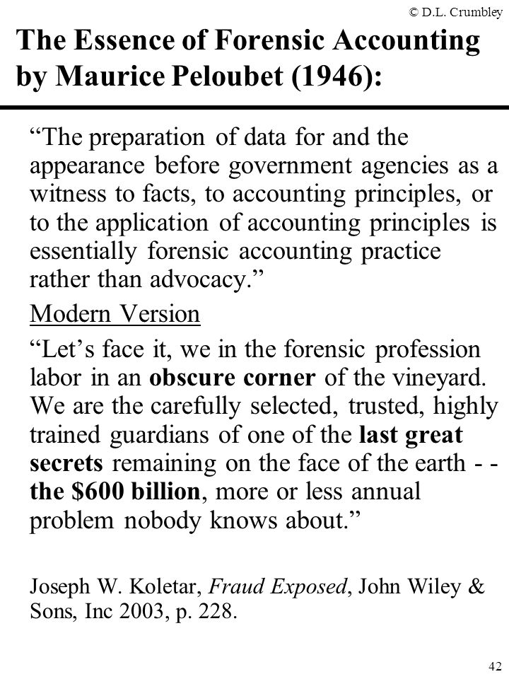 The Essence of Forensic Accounting by Maurice Peloubet (1946):