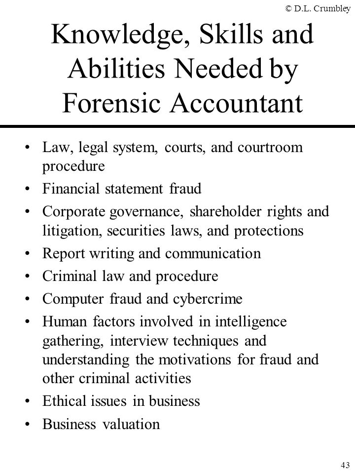 Knowledge, Skills and Abilities Needed by Forensic Accountant