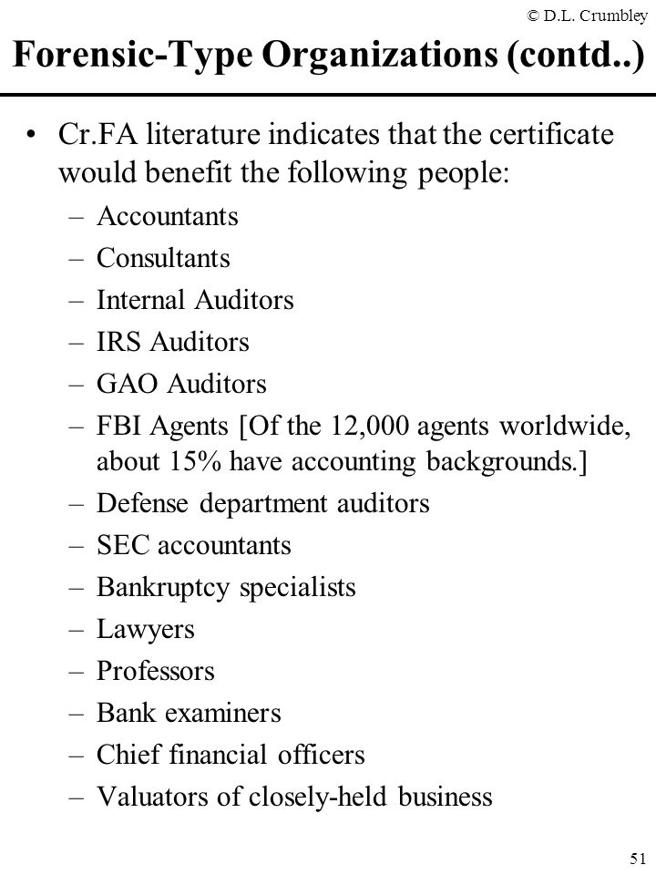 Forensic-Type Organizations (contd..)