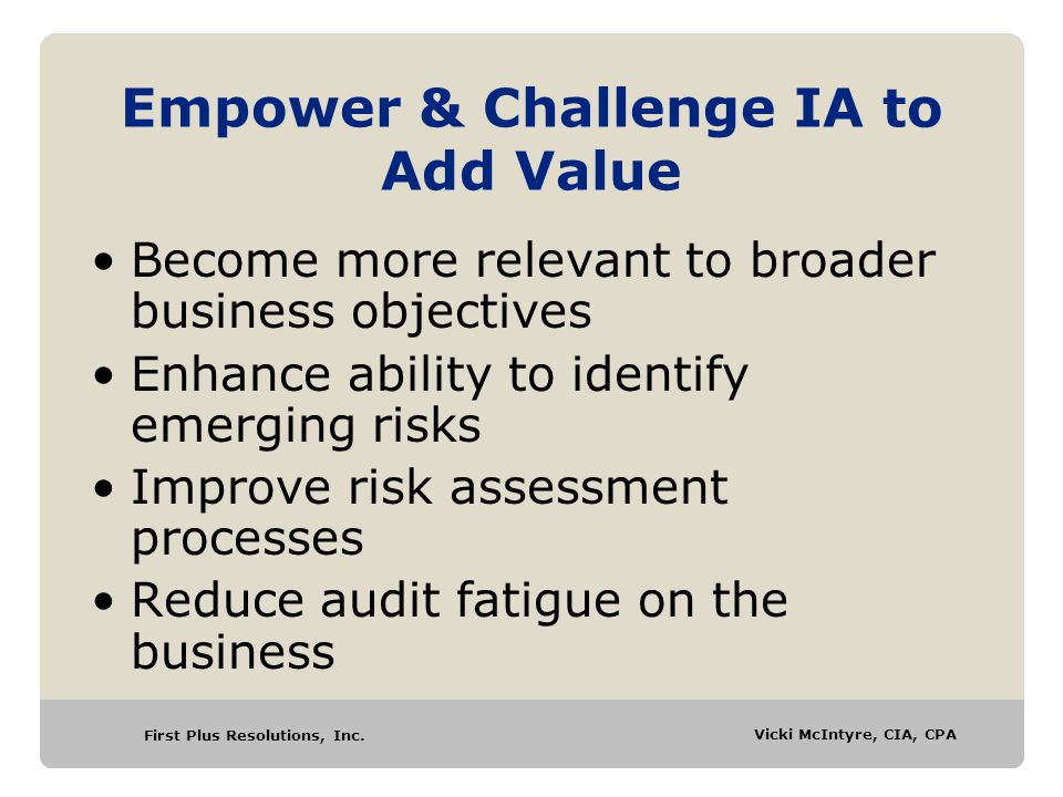 Empower & Challenge IA to Add Value