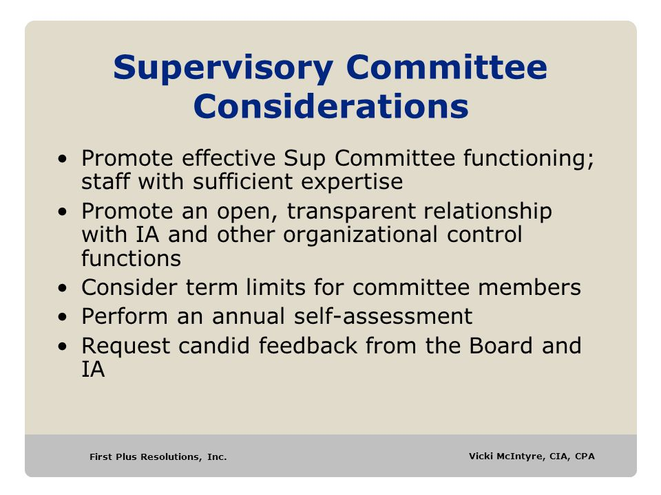 Supervisory Committee Considerations