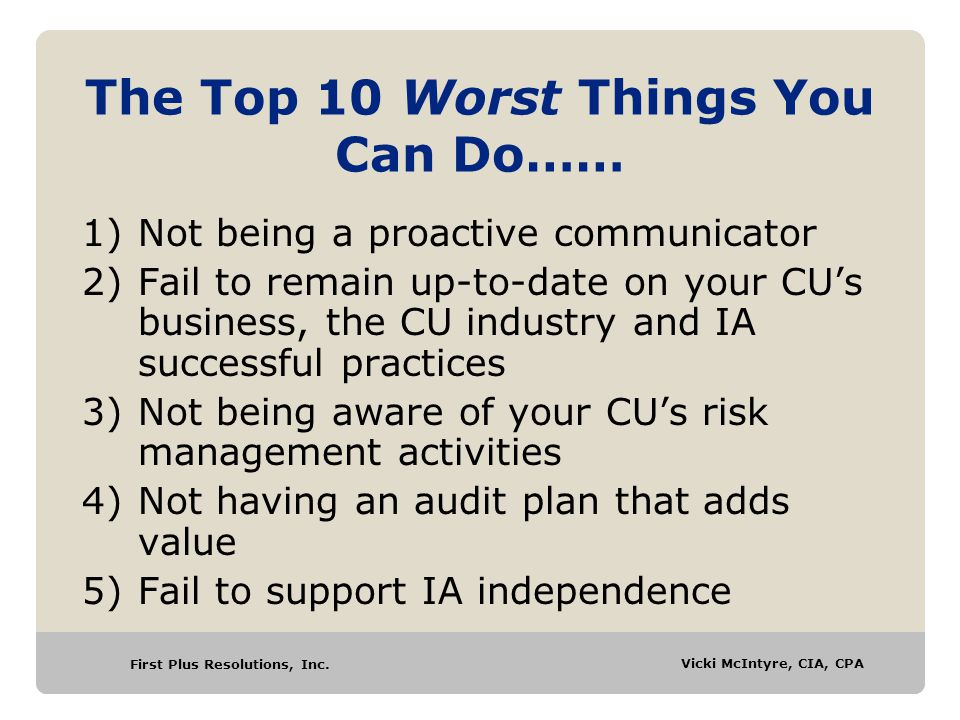 The Top 10 Worst Things You Can Do……