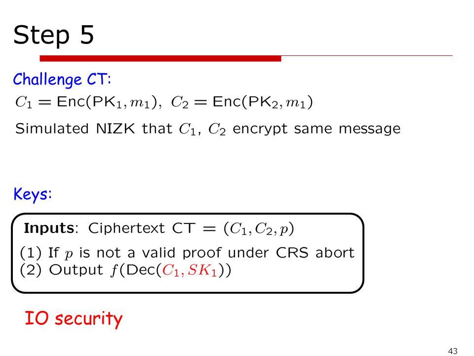 Step 5 Challenge CT: Keys: IO security 43