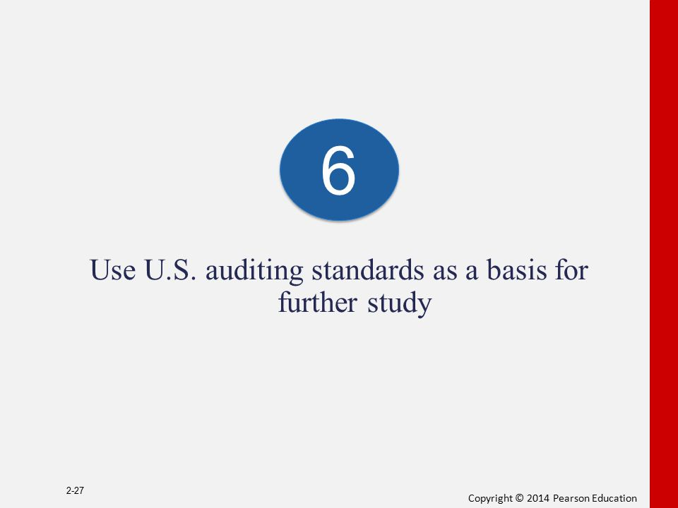 Use U.S. auditing standards as a basis for further study