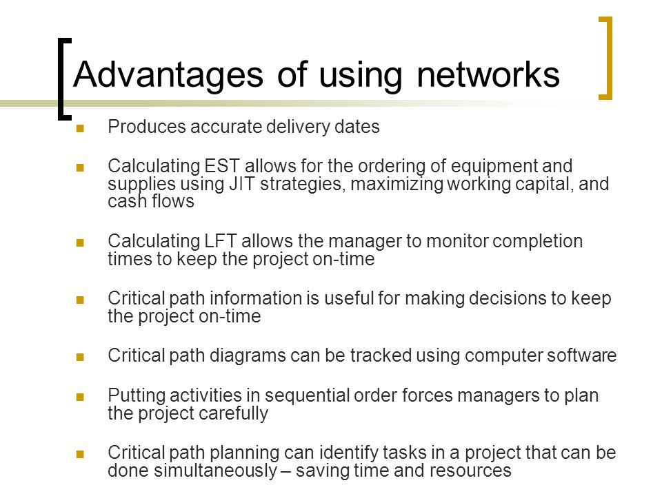 Advantages of using networks