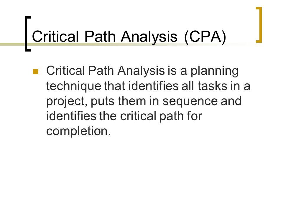 Critical Path Analysis (CPA)