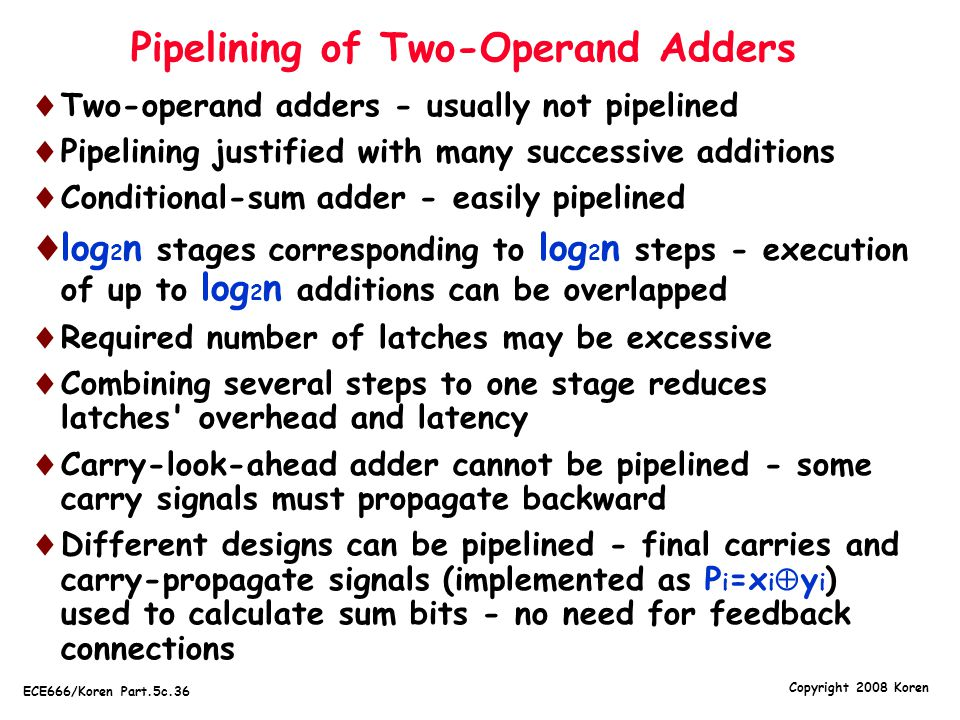 Pipelining of Two-Operand Adders