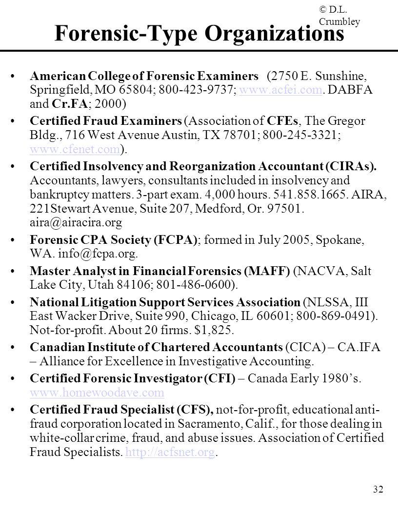 Forensic-Type Organizations