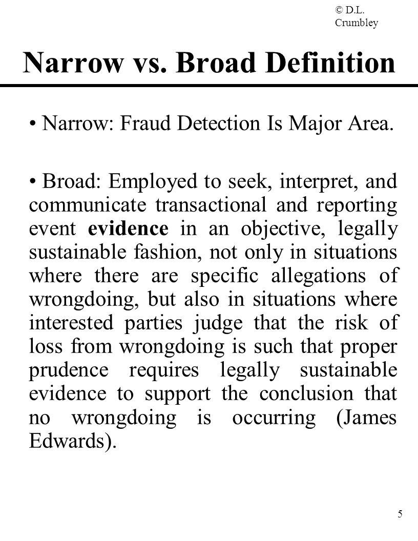 Narrow vs. Broad Definition