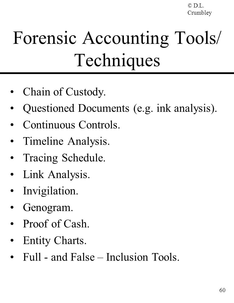 Forensic Accounting Tools/ Techniques