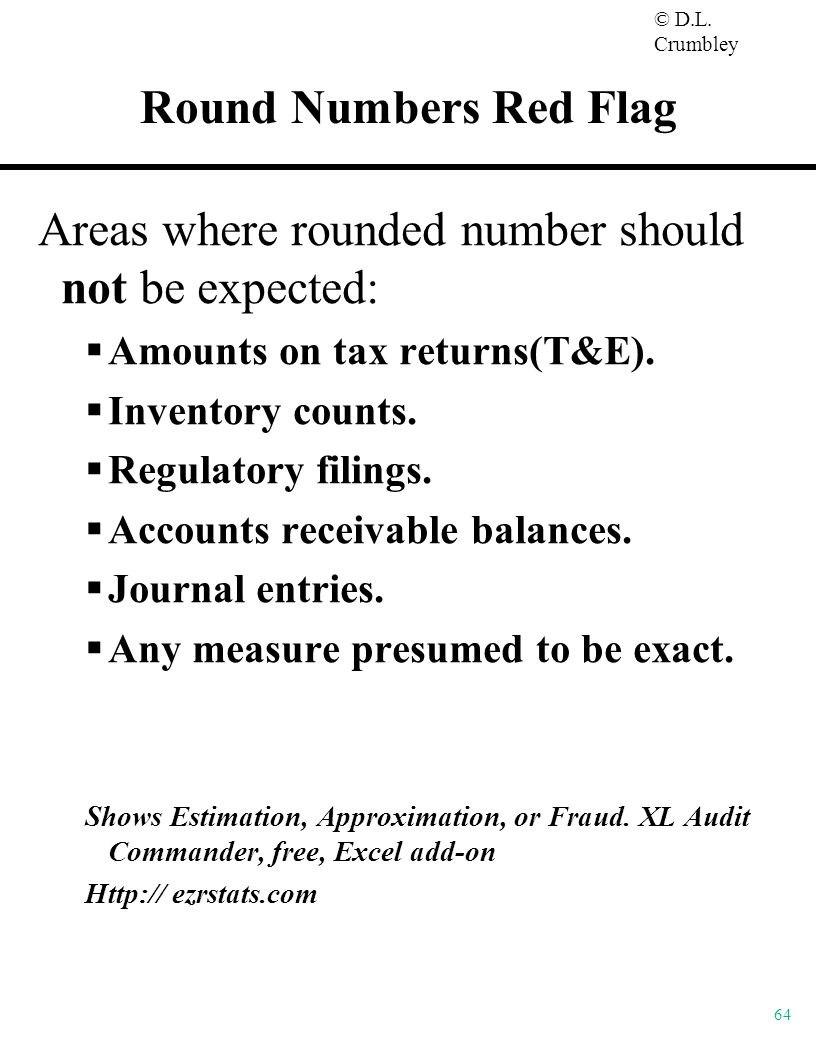 Areas where rounded number should not be expected: