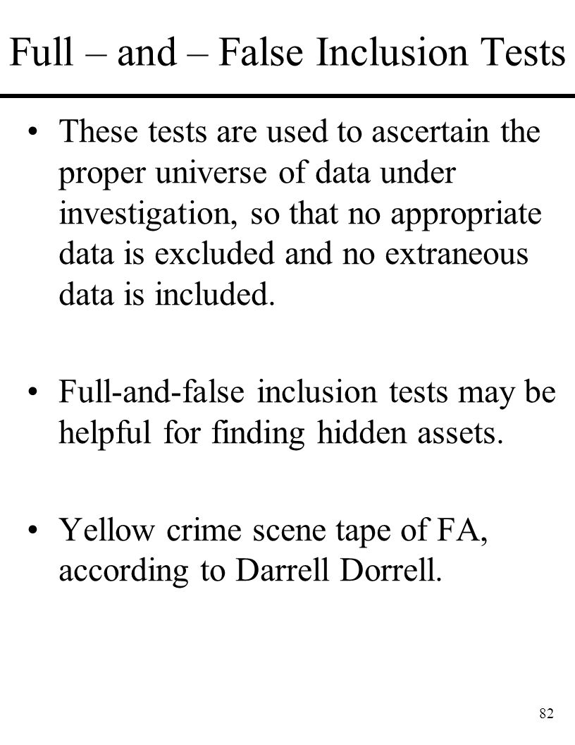 Full – and – False Inclusion Tests