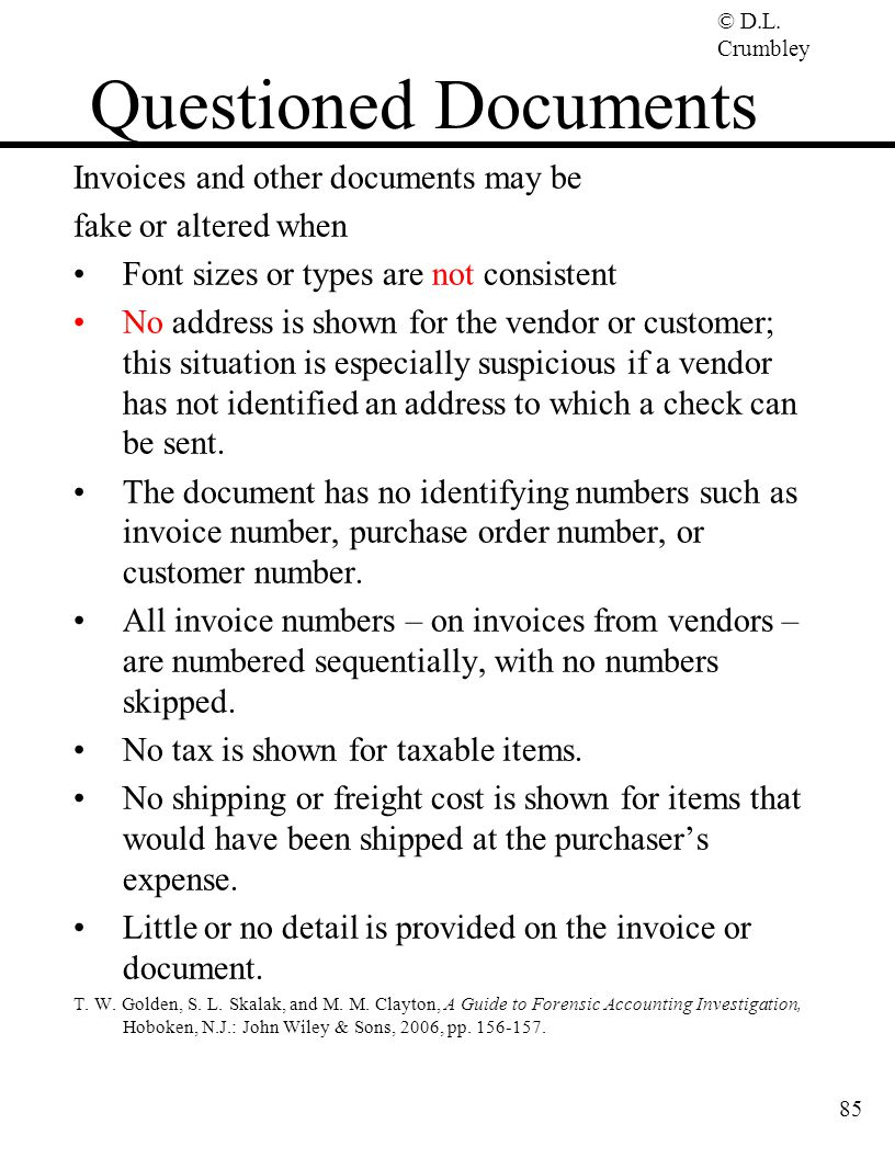 Questioned Documents Invoices and other documents may be