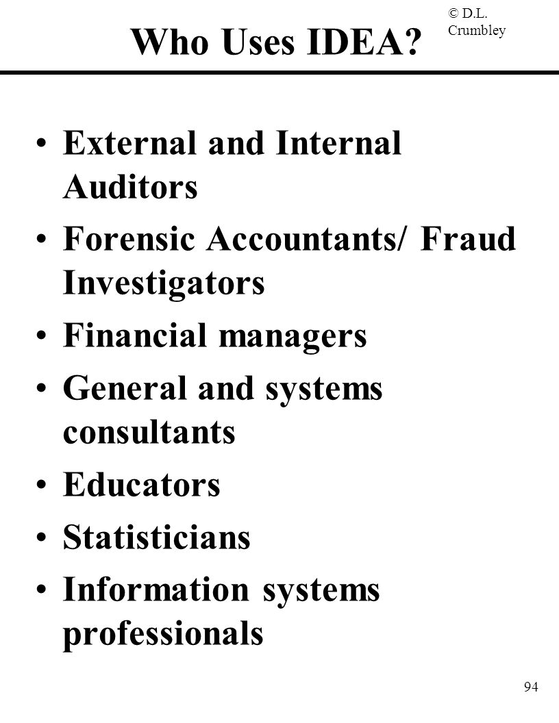 Who Uses IDEA External and Internal Auditors