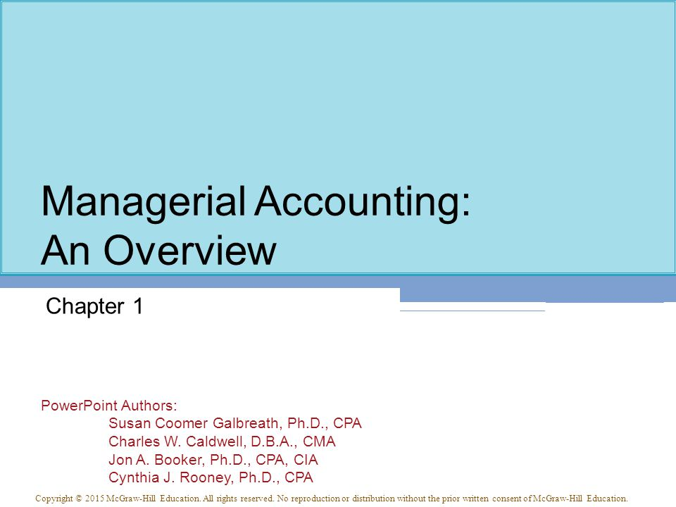 Managerial Accounting: Information for Planning, Decision Making and Control