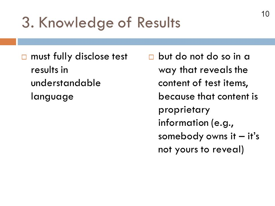 3. Knowledge of Results must fully disclose test results in understandable language.