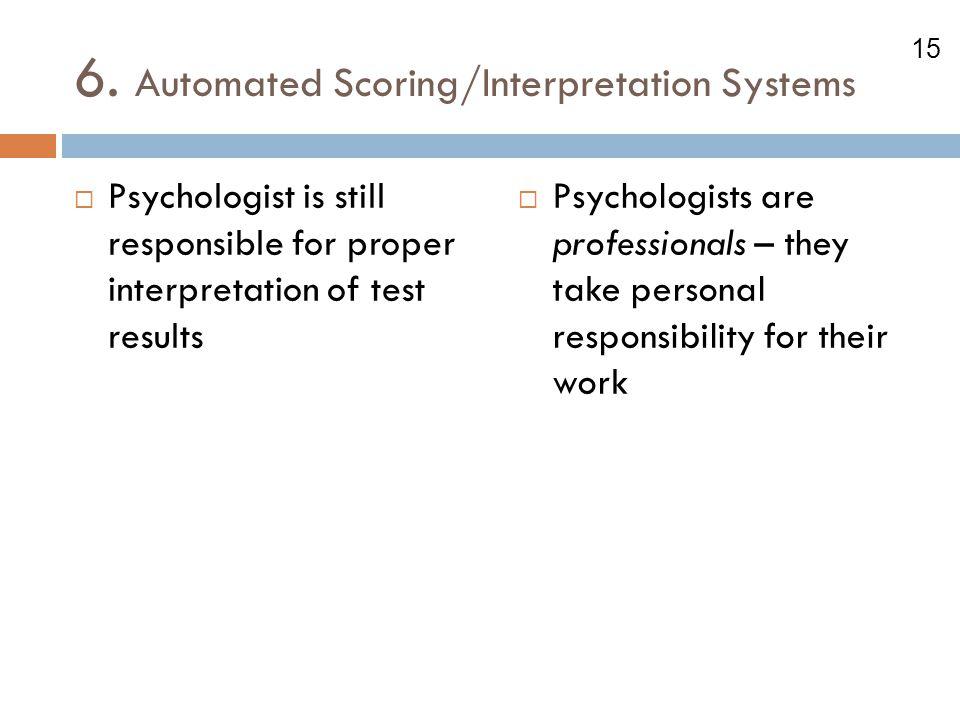 6. Automated Scoring/Interpretation Systems