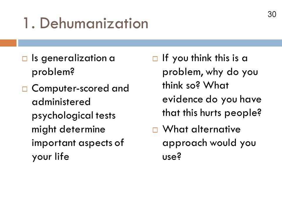 1. Dehumanization Is generalization a problem