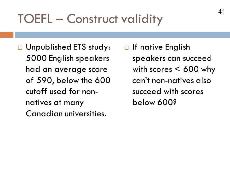 TOEFL – Construct validity