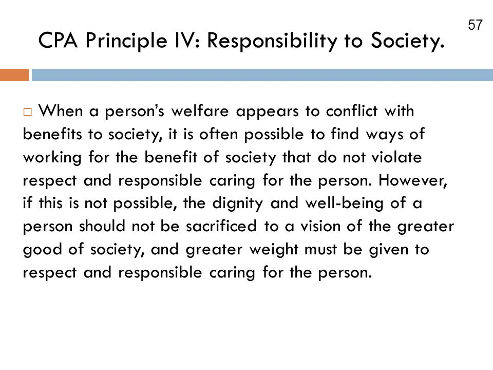 CPA Principle IV: Responsibility to Society.