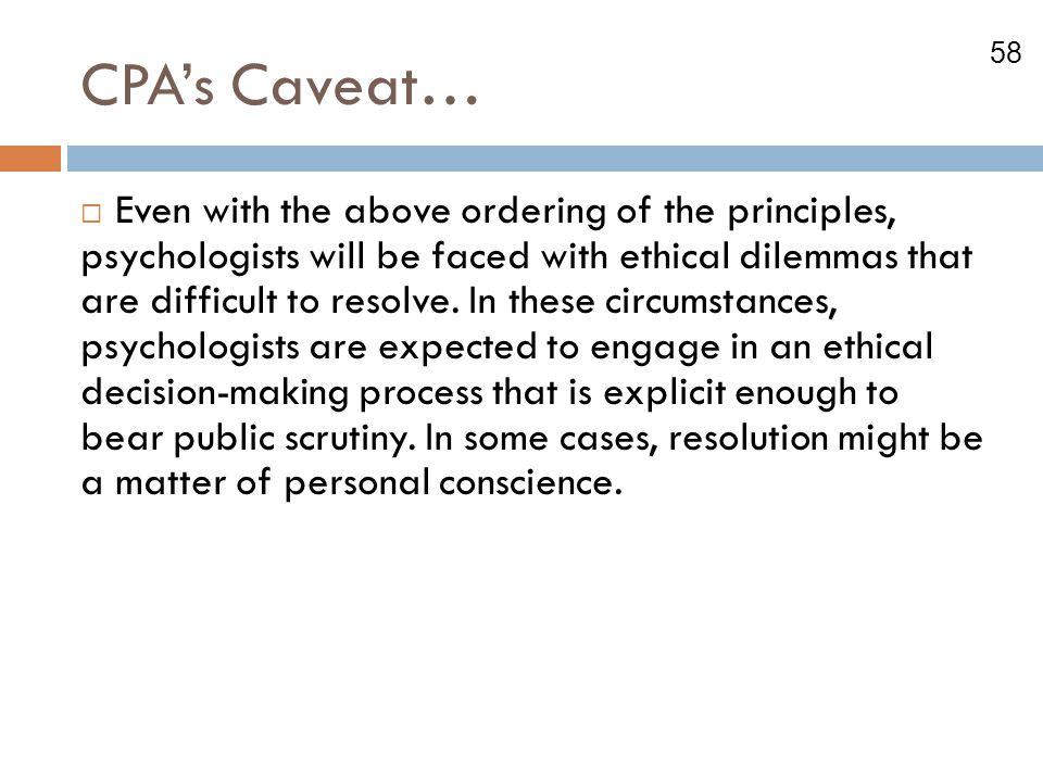 CPA's Caveat…
