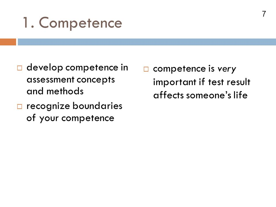 1. Competence develop competence in assessment concepts and methods