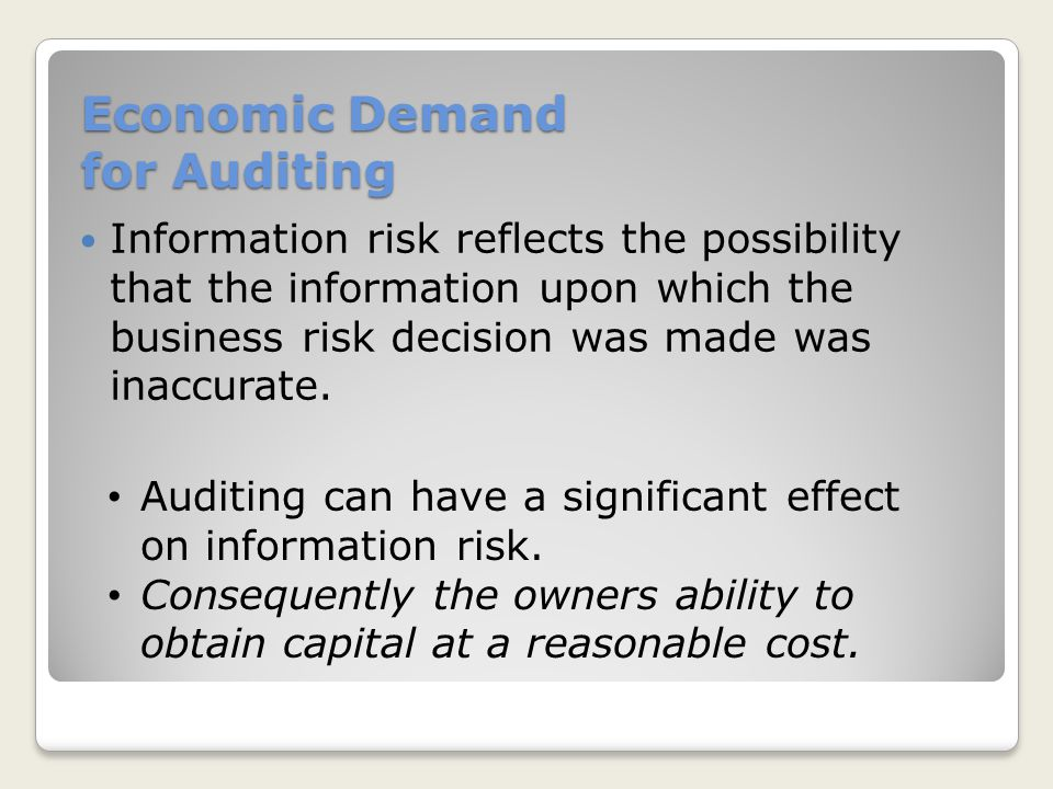 Economic Demand for Auditing