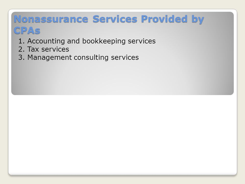 Nonassurance Services Provided by CPAs