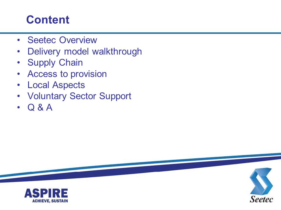 Content Seetec Overview Delivery model walkthrough Supply Chain