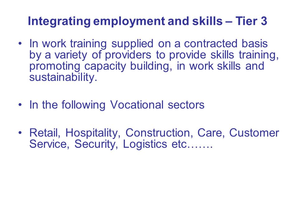 Integrating employment and skills – Tier 3