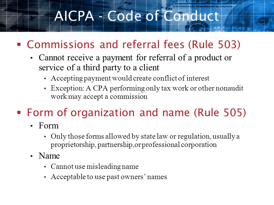 AICPA - Code of Conduct Commissions and referral fees (Rule 503)