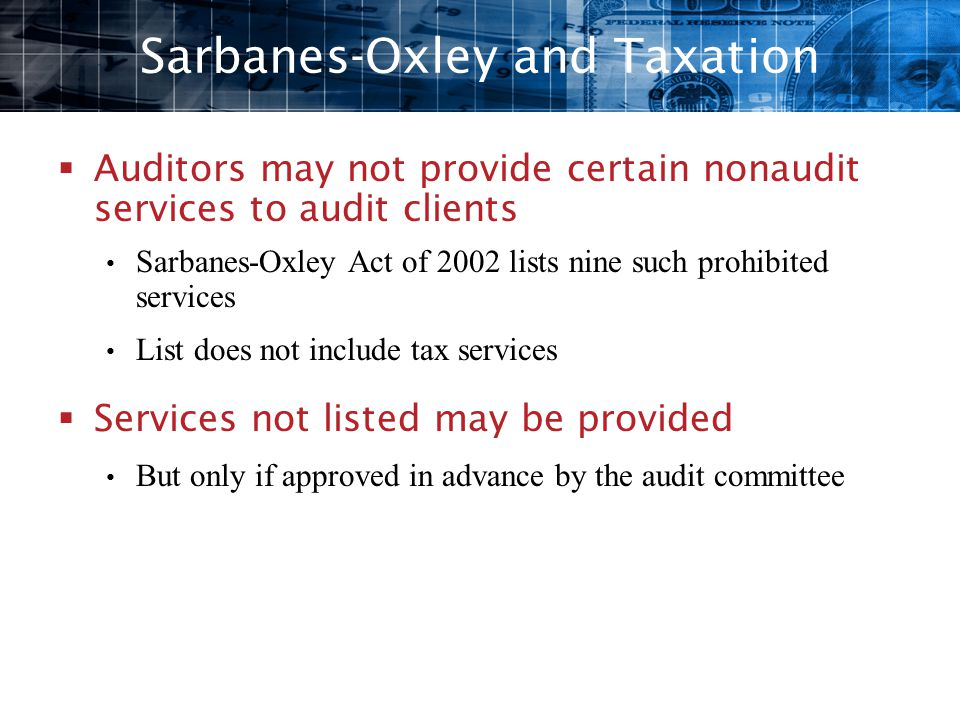 Sarbanes-Oxley and Taxation
