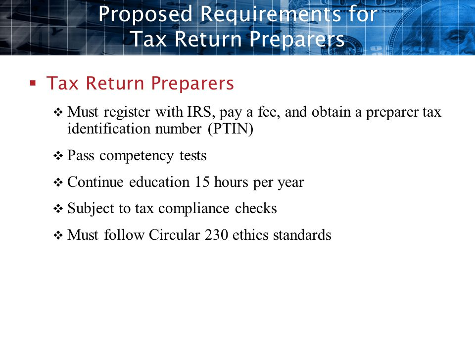 Proposed Requirements for Tax Return Preparers