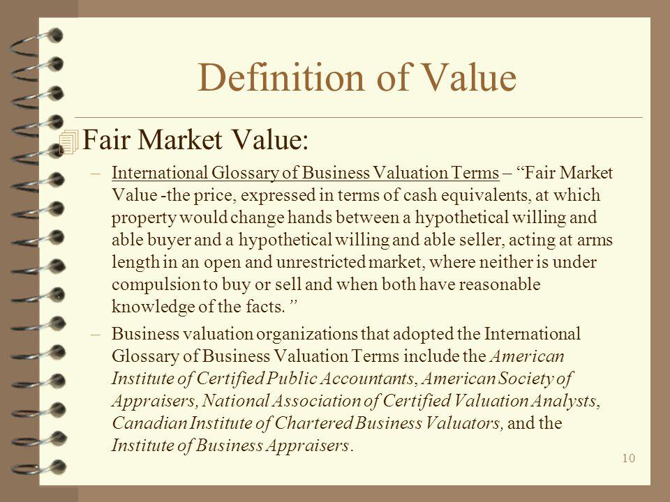Definition of Value Fair Market Value: