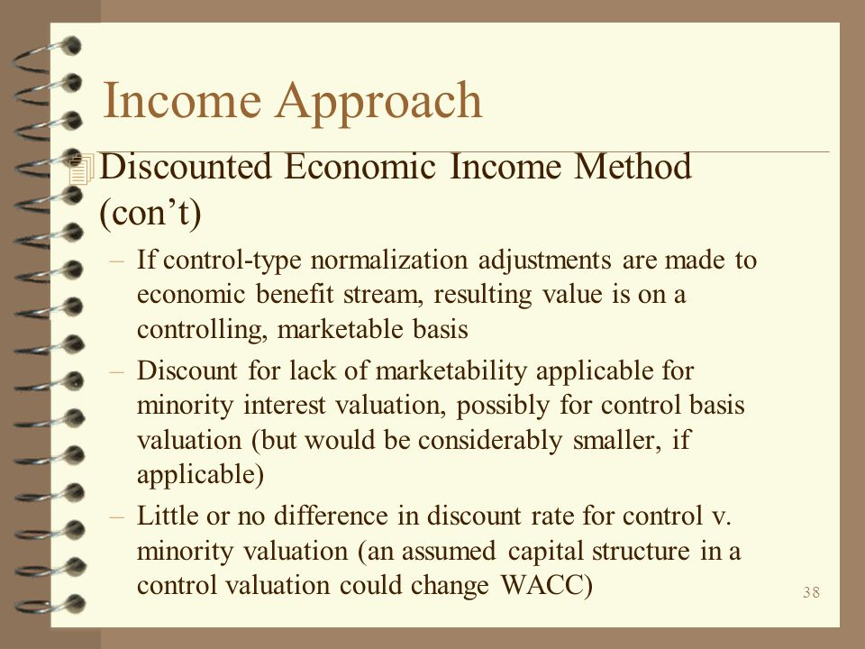 Income Approach Discounted Economic Income Method (con't)