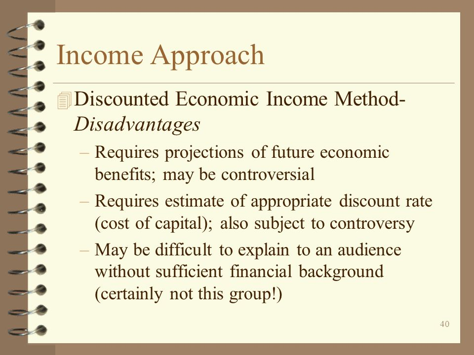 Income Approach Discounted Economic Income Method-Disadvantages