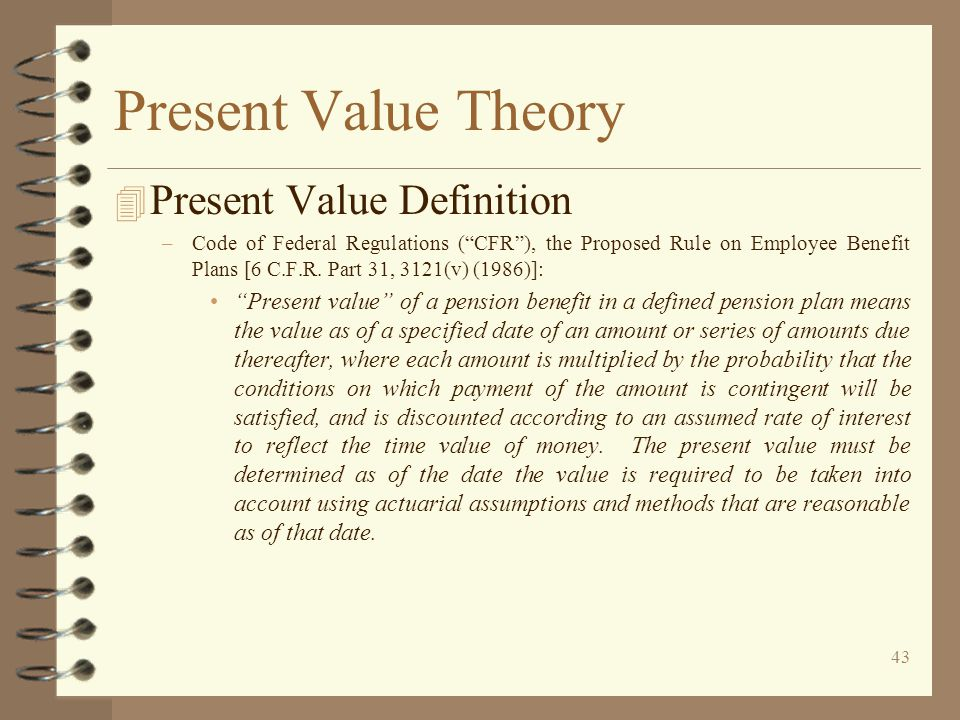 Present Value Theory Present Value Definition